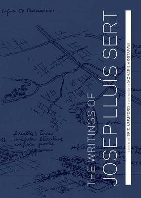 Writings of Josep Lluis Sert book
