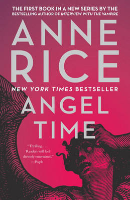 Angel Time by Professor Anne Rice
