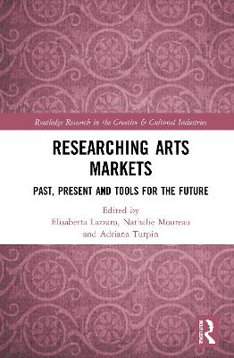 Researching Art Markets: Past, Present and Tools for the Future book