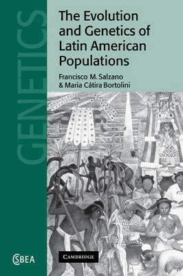 Evolution and Genetics of Latin American Populations book