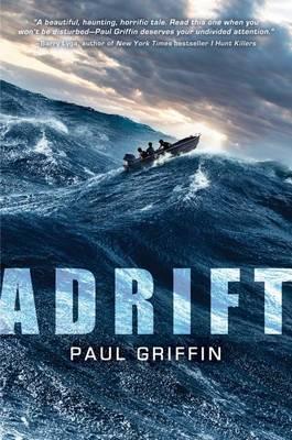 Adrift by Paul Griffin