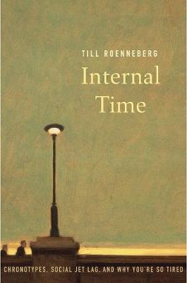 Internal Time by Till Roenneberg