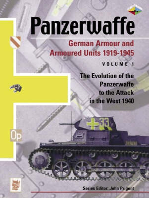 German Armour and Armoured Units 1919-1945 by John Prigent