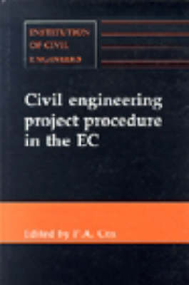 Civil Engineering Project Procedure in the E.C. by P. A. Cox