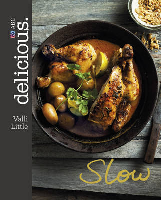 Delicious Slow by Valli Little