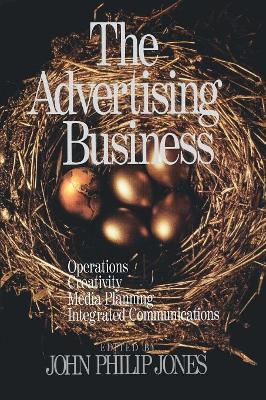 The Advertising Business by John Philip Jones