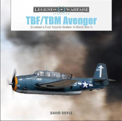 TBF/TBM Avenger: Grumman's First Torpedo Bomber in World War II book