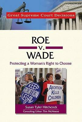 Roe v. Wade by Susan Tyler Hitchcock