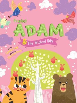 Prophet Adam and Wicked Iblis Activity Book by Saadah Taib