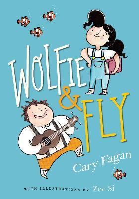 Wolfie And Fly by Cary Fagan