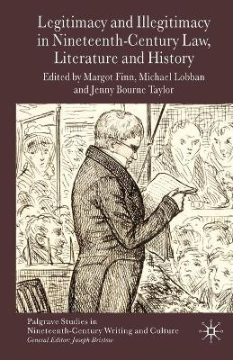 Legitimacy and Illegitimacy in Nineteenth-Century Law, Literature and History by Margot Finn