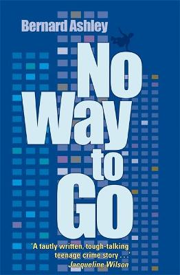 No Way to Go by Bernard Ashley