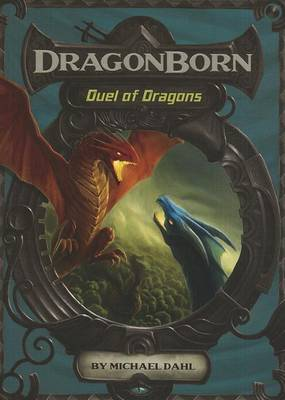 Duel of Dragons by Michael Dahl