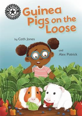 Reading Champion: Guinea Pigs on the Loose: Independent Reading 11 book