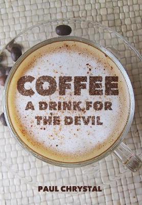 Coffee by Paul Chrystal