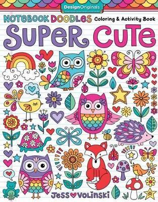 Notebook Doodles Super Cute by Jess Volinski