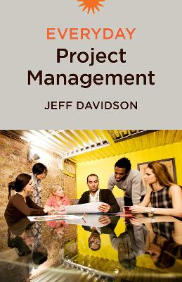 Everyday Project Management by Jeff Davidson