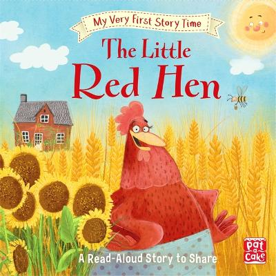 My Very First Story Time: The Little Red Hen: Fairy Tale with picture glossary and an activity by Pat-a-Cake