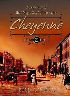 Cheyenne by Bill O'Neal
