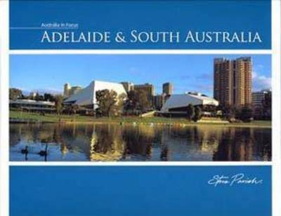 Adelaide and South Australia by Steve Parish