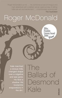 Ballad of Desmond Kale by Roger McDonald