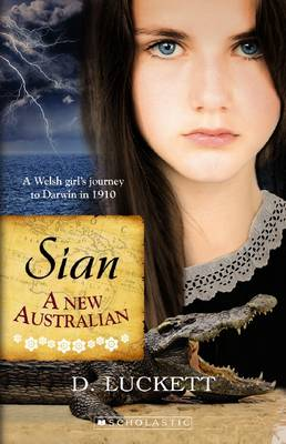 Sian: A New Australian by Dave Luckett