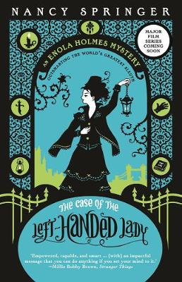 Enola Holmes: #2 The Case of the Left-Handed Lady book