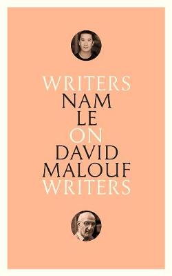 On David Malouf: Writers on Writers by Nam Le