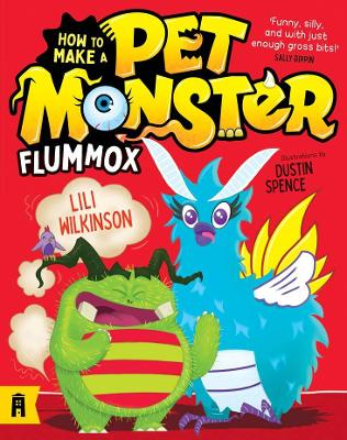 Flummox: How to Make a Pet Monster 2 by Lili Wilkinson