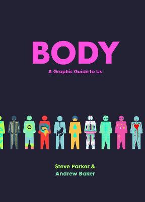 Body by Steve Parker