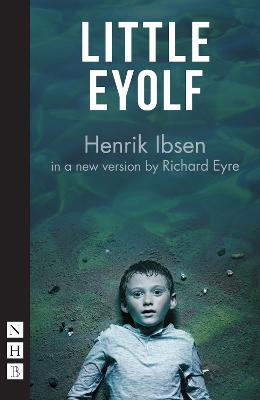 Little Eyolf by Richard Eyre