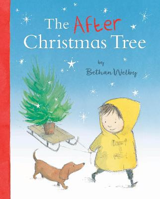 The After Christmas Tree by Bethan Welby