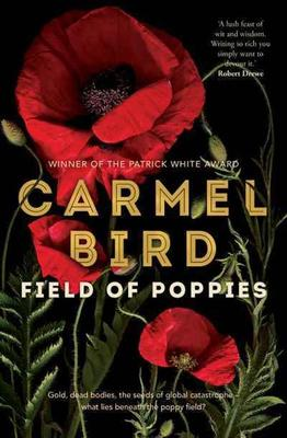 Field of Poppies by Carmel Bird