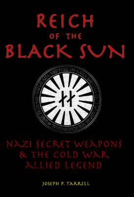Reich of the Black Sun by Joseph P. Farrell