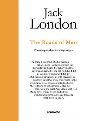 Jack London: The Roads of Man by Jack London