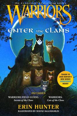 Warriors: Enter the Clans by Erin Hunter