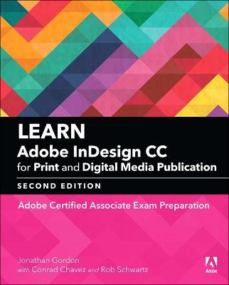 Learn Adobe InDesign CC for Print and Digital Media Publication (2018 release) by Jonathan Gordon