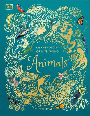 An Anthology of Intriguing Animals book