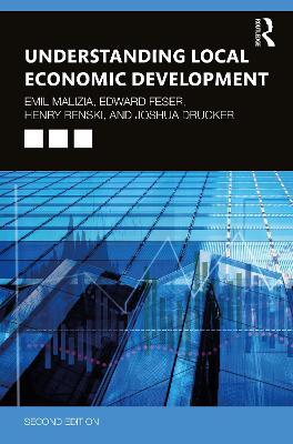 Understanding Local Economic Development: Second Edition by Emil Malizia