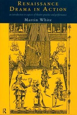 Renaissance Drama in Action book