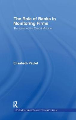 The Role of Banks in Monitoring Firms by Elisabeth Paulet