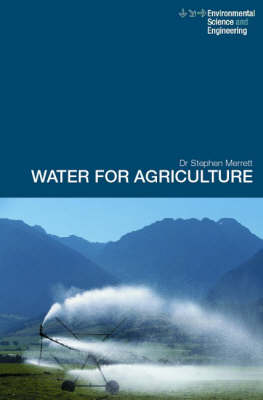 Water for Agriculture by Stephen Merrett