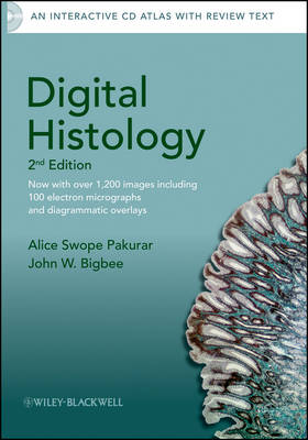Digital Histology: An Interactive CD Atlas with Review Text by Alice S. Pakurar