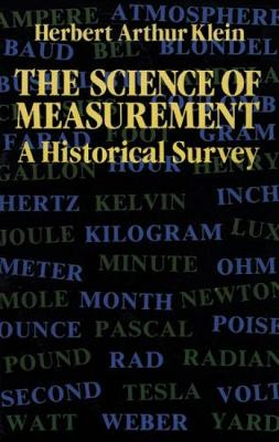 Science of Measurement by H. Arthur Klein