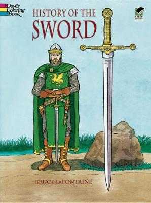 History of the Sword by Bruce LaFontaine