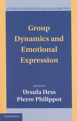 Group Dynamics and Emotional Expression by Ursula Hess