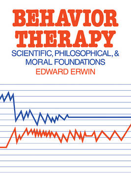 Behavior Therapy by Edward Erwin