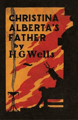 Christina Alberta's Father by H. G. Wells