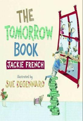The The Tomorrow Book by Jackie French