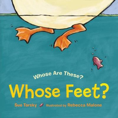 Whose Feet? by Sue Tarsky